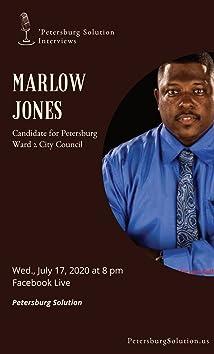 Petersburg Solution Interview with Petersburg Ward 2 City Council Candidate Marlow Jones (2020)