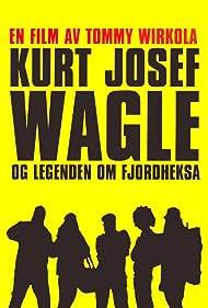 Kurt Josef Wagle og legenden om Fjordheksa (2010)