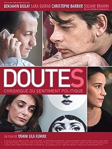 Watch online movie database Doutes: Chronique du sentiment politique [480i]