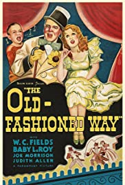 The Old Fashioned Way (1934) Poster - Movie Forum, Cast, Reviews
