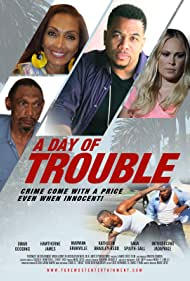 A Day of Trouble (2021)