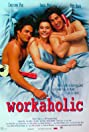 Workaholic (1996) Poster