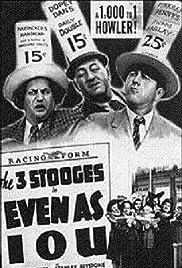 Even as IOU(1942) Poster - Movie Forum, Cast, Reviews