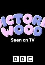 Victoria Wood: Seen on TV