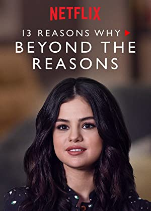 Download 13 Reasons Why: Beyond the Reasons S01 (2017) [Hindi + English] Dual Audio WebSeries 720p | 480p WebRip 500MB | 150MB
