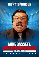 Mike Bassett: Interim Manager