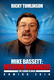 Mike Bassett: Interim Manager Poster