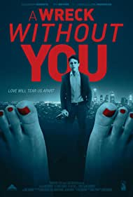 A Wreck Without You (2019)