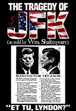 The Tragedy of JFK (as Told by Wm. Shakespeare)