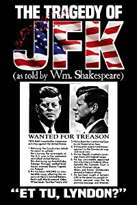 Wmv movie trailers download The Tragedy of JFK (as Told by Wm. Shakespeare) by none [720x400]