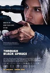فيلم Through Black Spruce مترجم