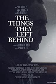 The Things They Left Behind (2012)