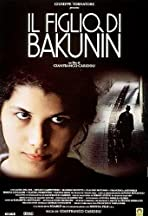 The Son of Bakunin
