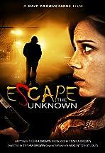 Escape: The Unknown