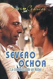 Severo Ochoa. La conquista de un Nobel Poster
