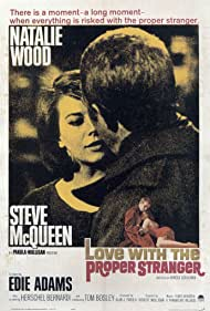Love with the Proper Stranger (1963) Poster - Movie Forum, Cast, Reviews
