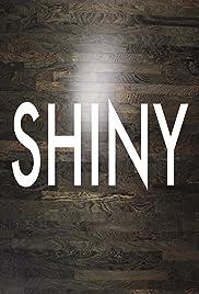 Shiny(2016) Poster - Movie Forum, Cast, Reviews