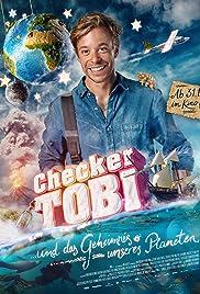 Checker Tobi und das Geheimnis unseres Planeten Poster