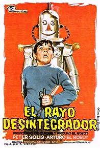 Primary photo for El rayo desintegrador
