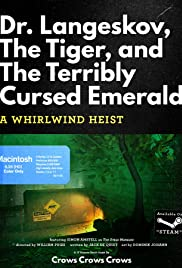 Dr. Langeskov, the Tiger and the Terribly Cursed Emerald: A Whirlwind Heist Poster