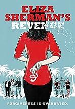 Eliza Sherman's Revenge