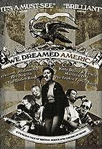 We Dreamed America
