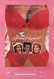 Almost Pregnant (1992) Poster - Movie Forum, Cast, Reviews