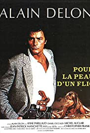 Pour la peau d'un flic (1981) Poster - Movie Forum, Cast, Reviews