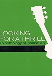 Looking for a Thrill: An Anthology of Inspiration Poster
