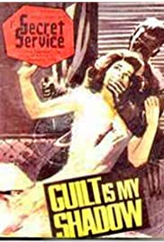 Guilt Is My Shadow Poster
