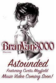 Bran Van 3000 Feat. Curtis Mayfield: Astounded