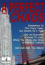 A Perfect Chaos