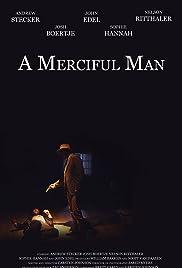 A Merciful Man Poster