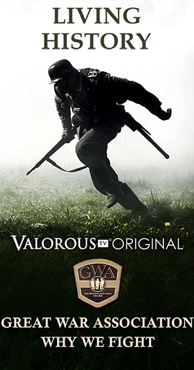 Great War Association - Why We Fight (2018) - IMDb