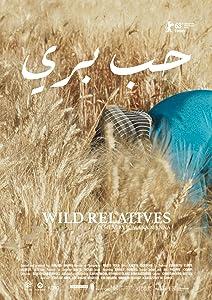 Best Movie To Watch In Full Hd Wild Relatives By Jumana Manna 2017