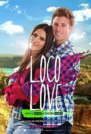 Loco Love (2017) 720p