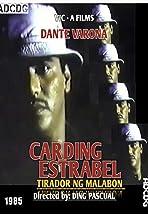 Carding Estrabel: Tirador Ng Malabon