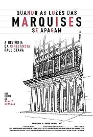 Quando as Luzes das Marquises se Apagam – a História da Cinelândia Paulistana