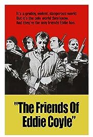 The Friends of Eddie Coyle(1973) Poster - Movie Forum, Cast, Reviews