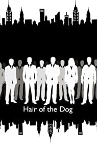 Hair of the Dog (2021)