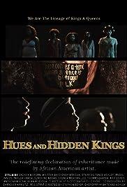 Hues and Hidden Kings Poster