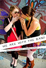 We Are with the Band Poster - TV Show Forum, Cast, Reviews