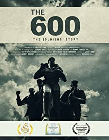 The 600: The Soldiers' Story (2019)
