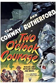 Tom Conway and Ann Rutherford in Two O'Clock Courage (1945)