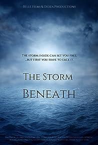 Primary photo for The Storm Beneath