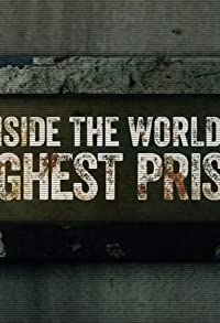 Primary photo for Inside the World's Toughest Prisons