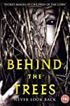 'Behind the Trees' DVD Review