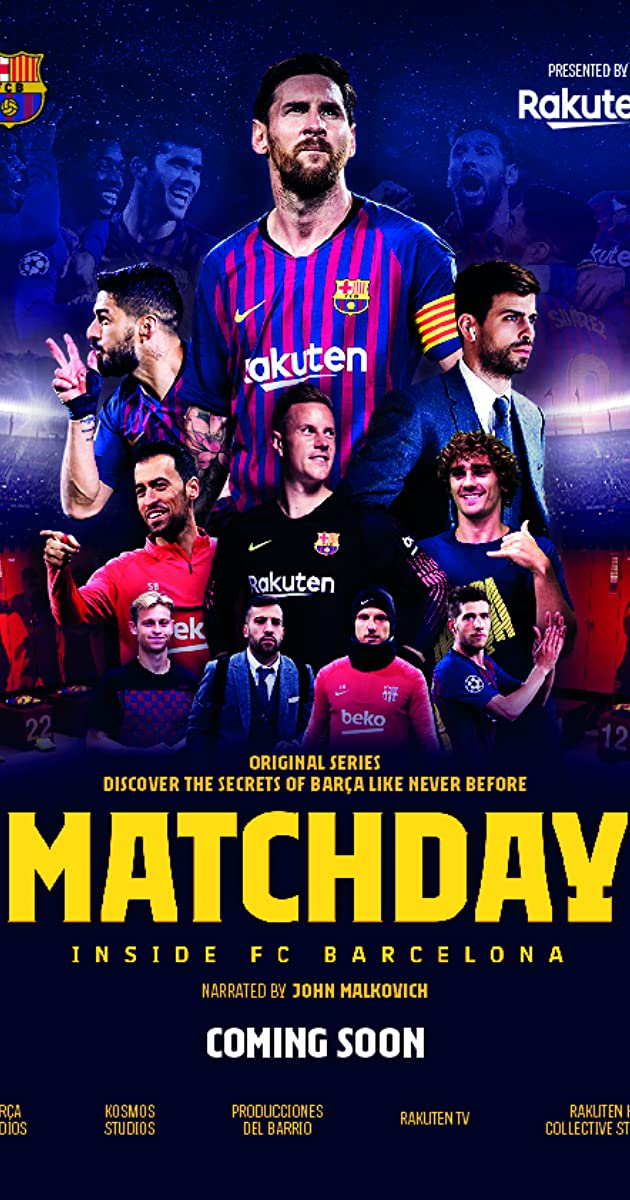 Download Matchday: Inside FC Barcelona or watch streaming online complete episodes of  Season1 in HD 720p 1080p using torrent