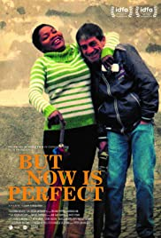 But Now Is Perfect Poster