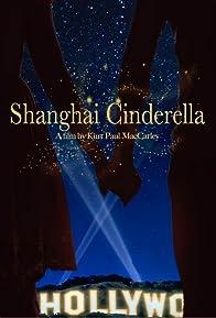Primary photo for Shanghai Cinderella